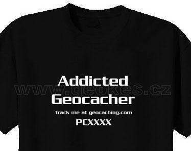 Addicted Geocacher trackable t-shirt - 1